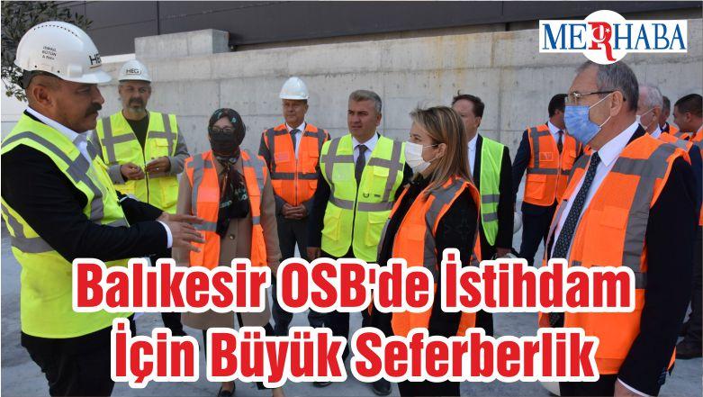 Balıkesir OSB'de İstihdam İçin Büyük Seferberlik