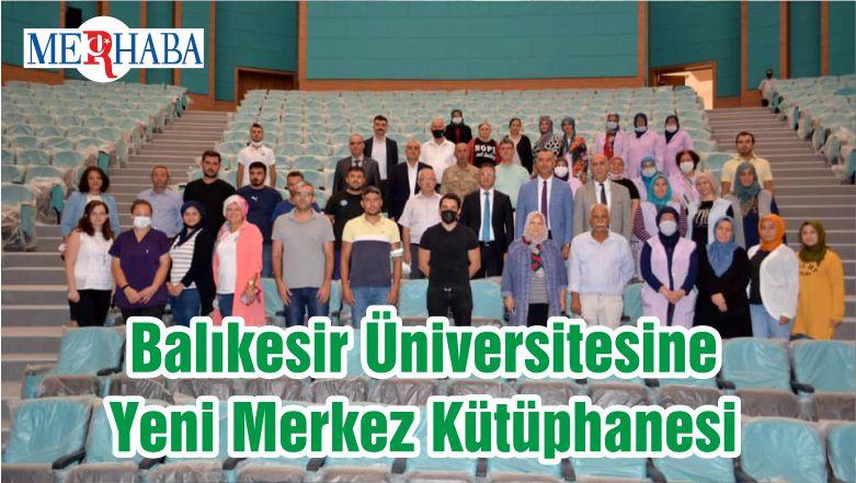 Balıkesir Üniversitesine Yeni Merkez Kütüphanesi