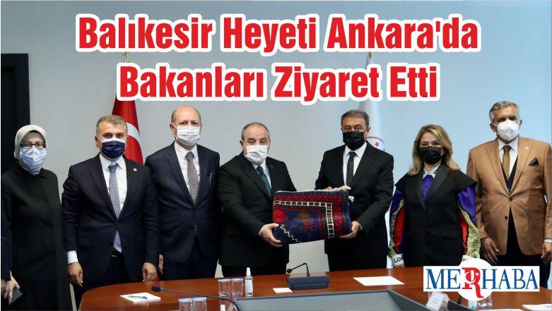 Balıkesir Heyeti Ankara'da Bakanları Ziyaret Etti