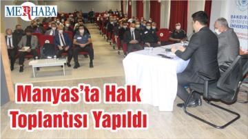 Manyas'ta Halk Toplantısı Yapıldı