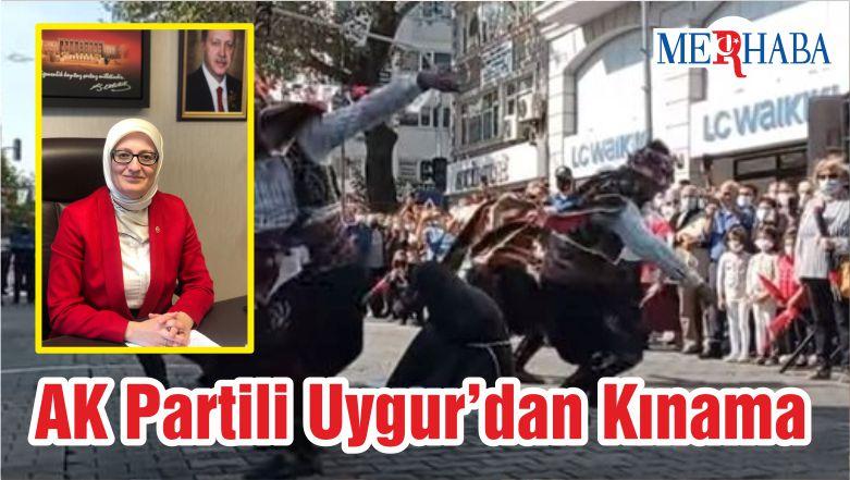 AK Partili Uygur'dan Kınama