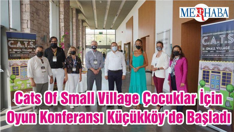 Cats Of Small Village Çocuklar İçin Oyun Konferansı Küçükköy'de Başladı
