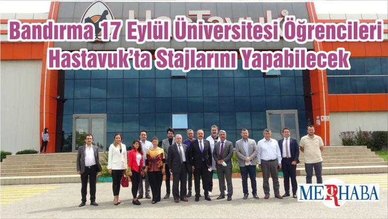 Bandırma 17 Eylül Üniversitesi Öğrencileri Hastavuk'ta Stajlarını Yapabilecek