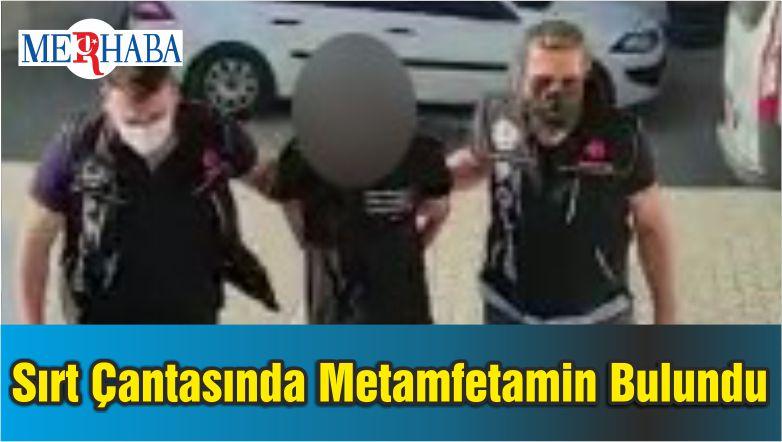 Sırt Çantasında 471 Gram Metamfetamin İle Yakalandı