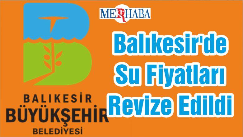 Balıkesir'de Su Fiyatları Revize Edildi