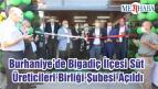 Burhaniye'de Bigadiç İlçesi Süt Üreticileri Birliği Şubesi Açıldı