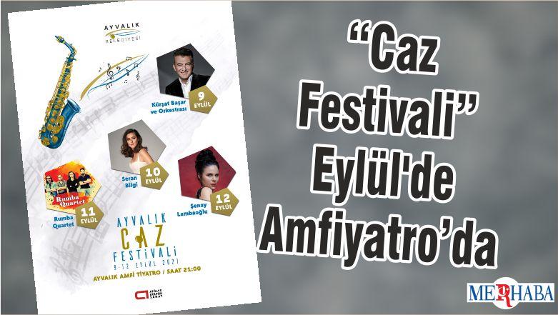 """""""Caz Festivali"""" Eylül'de Amfiyatro'da"""