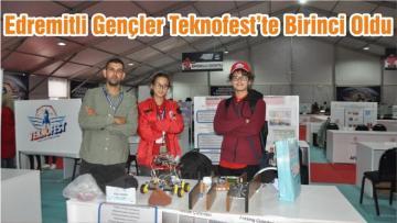 Edremitli Gençler Teknofest'te Birinci Oldu