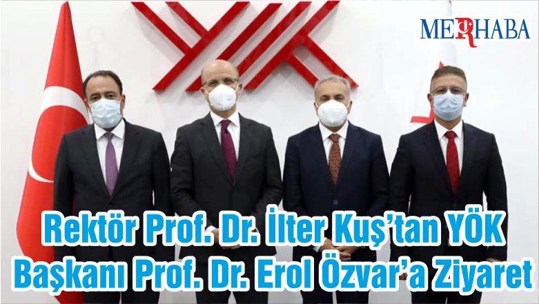 Rektör Prof. Dr. İlter Kuş'tan YÖK Başkanı Prof. Dr. Erol Özvar'a Ziyaret