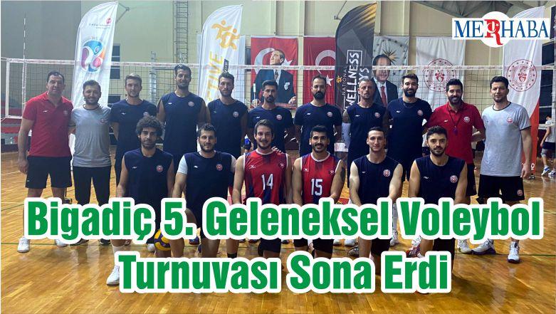 Bigadiç 5. Geleneksel Voleybol Turnuvası Sona Erdi