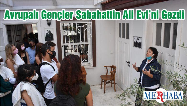 Avrupalı Gençler Sabahattin Ali Evi'ni Gezdi