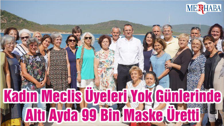 Kadın Meclis Üyeleri Yok Günlerinde Altı Ayda 99 Bin Maske Üretti