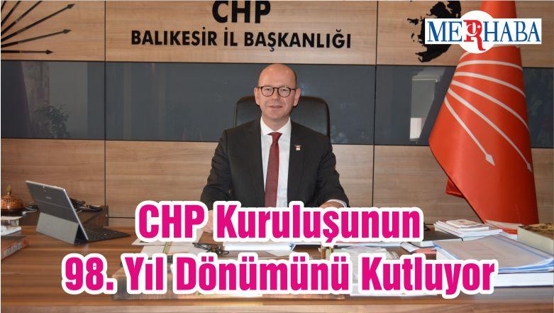 CHP Kuruluşunun 98. Yıl Dönümünü Kutluyor