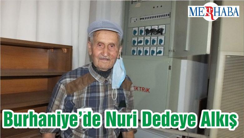 Burhaniye'de Nuri Dedeye Alkış