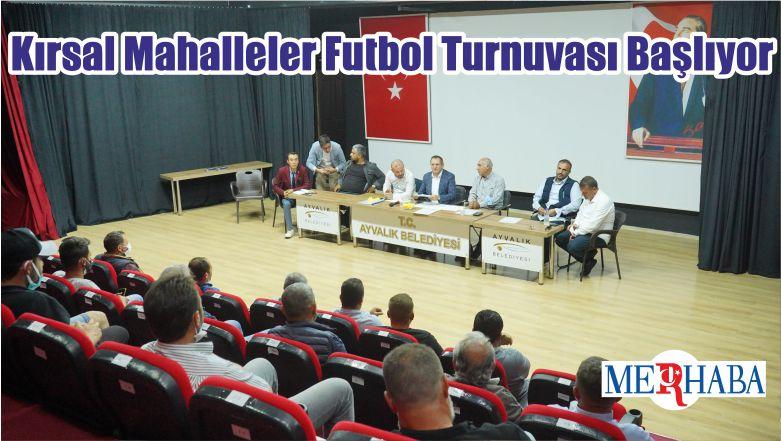 Kırsal Mahalleler Futbol Turnuvası Başlıyor