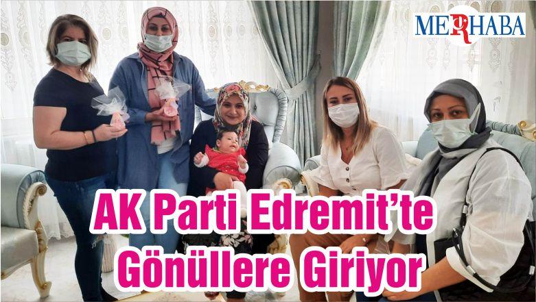 AK Parti Edremit'te Gönüllere Giriyor