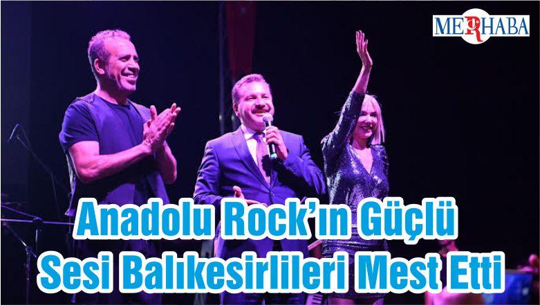Anadolu Rock'ın Güçlü Sesi Balıkesirlileri Mest Etti