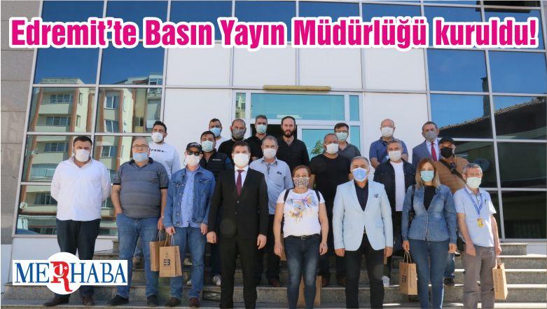Edremit'te Basın Yayın Müdürlüğü kuruldu!
