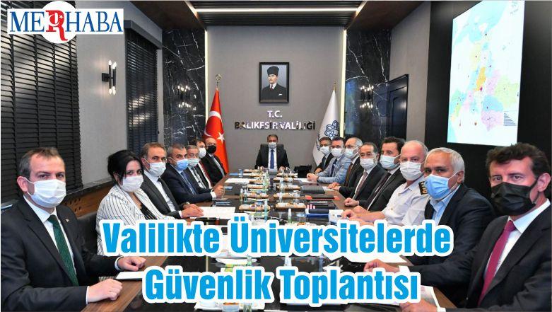 Valilikte Üniversitelerde Güvenlik Toplantısı