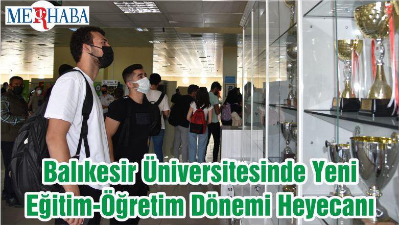Balıkesir Üniversitesinde Yeni Eğitim-Öğretim Dönemi Heyecanı