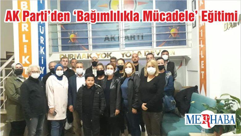 AK Parti'den 'Bağımlılıkla Mücadele' Eğitimi