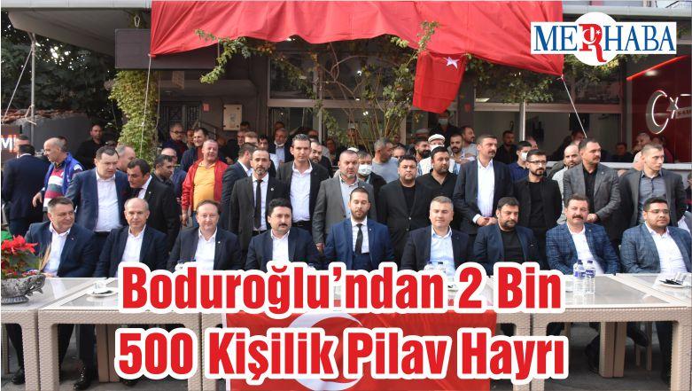 Boduroğlu'ndan 2 Bin 500 Kişilik Pilav Hayrı