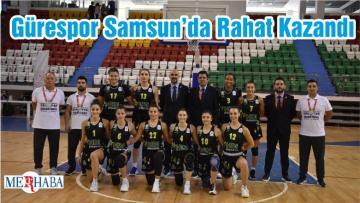 Gürespor Samsun'da Rahat Kazandı