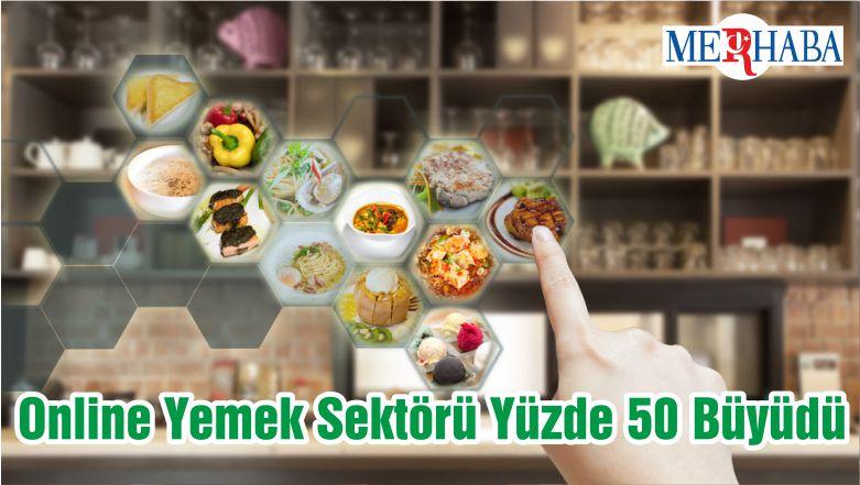 Online Yemek Sektörü Yüzde 50 Büyüdü