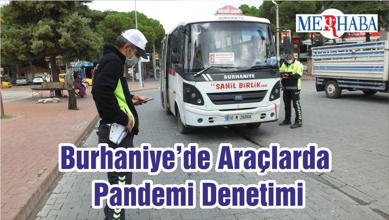 Burhaniye'de Araçlarda Pandemi Denetimi