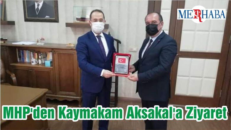 MHP'den Kaymakam Aksakal'a Ziyaret