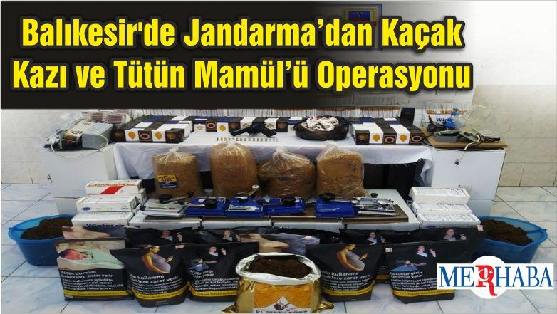 Balıkesir'de Jandarma'dan Kaçak Kazı ve Tütün Mamül'ü Operasyonu