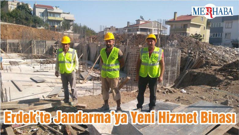 Erdek'te Jandarma'ya Yeni Hizmet Binası