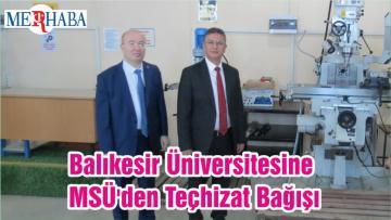Balıkesir Üniversitesine MSÜ'den Teçhizat Bağışı
