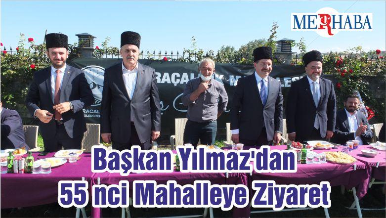 Başkan Yılmaz'dan 55 Nci Mahalleye Ziyaret