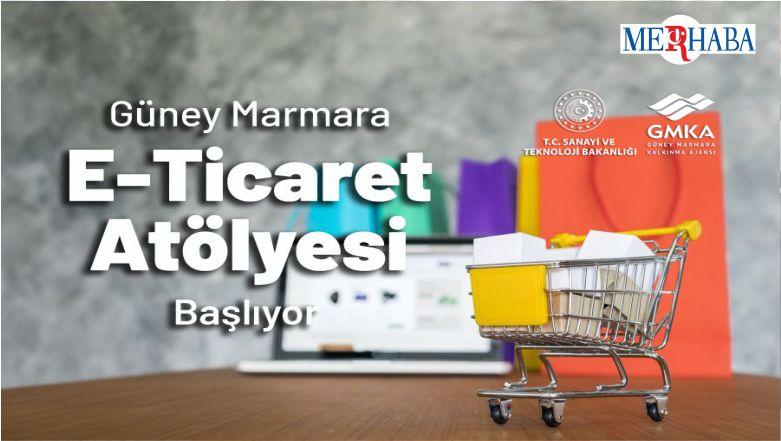 """""""Güney Marmara E-Ticaret Atölyesi"""" Başvuruları Başladı"""
